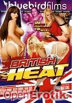 British Heat (Bluebirdfilms)