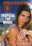 Tropical Top Model (Private - Private Exotic)