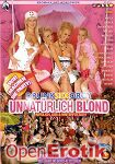 Drunk Sex Orgy - Unnatürlich Blond (Eromaxx)