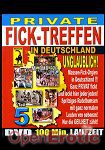 Private Ficktreffen Teil 5 (QUA) (Muschi Movie)