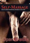 Self-Massage - Masturbationstechniken für Ihn (Intimatefilm)
