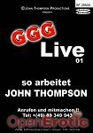 Live 01 - so arbeitet John Thompson (GGG - John Thompson)