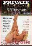 Sex Survivors (Private - Tropical)