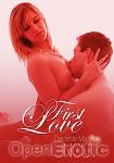First Love - Das erste Mal Sex (Intimatefilm)