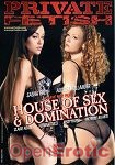 House of Sex and Domination (Private - Fetish)