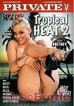 Tropical Heat 2 (Private - Specials)