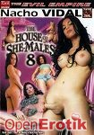 The house of She-Males 8 (The Evil Empire - Evil Angel - Nacho Vidal)