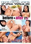 Before and After from S to XXX (Private - Best of)