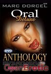 Anthology Deluxe - Oral - 2 DVD Set (Marc Dorcel)