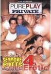 Only The Best Of Seymore Butts 4 (Private - PurePlay Private 4)