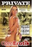 Tequila Bum Bum (Private - Tropical 06)