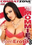 Whos your Mommie? Vol. 8 (Combat Zone)