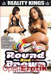 Round and Brown Vol. 42 (Reality Kings)
