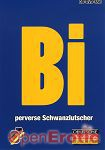 Bi - perverse Schwanzlutscher (BB - Video)