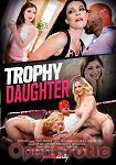 Trophy Daughter (Girlfriends Films - Pretty Dirty)