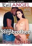I fucked my black Stepbrother Vol. 2 (The Evil Empire - Evil Angel - Aiden Starr)