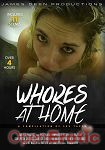 Whores at Home (Girlfriends Films - James Deen Productions)