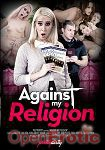 Against my Religion (Girlfriends Films - Pretty Dirty)