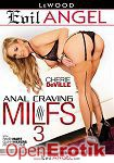 Anal Craving Milfs Vol. 3 (The Evil Empire - Evil Angel - LeWood)