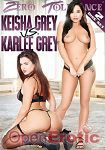 Keisha Grey vs. Karlee Grey - 2 Disc Set (Zero Tolerance)