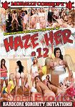 Haze Her Vol. 12 (Jules Jordan Video - Morally Corrupt)
