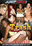 Trash Vol. 8 (Just Fuck!)