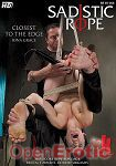 Closest to the Edge (Kink.com - Sadistic Rope)