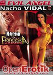 Nacho vs Franceska Jaimes (The Evil Empire - Evil Angel - Nacho Vidal)
