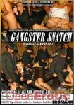 Gangster Snatch - Ultimate Sex Party 2