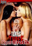 It takes Three Vol. 2 - over 5 Hours - 2 Disc Set (Digital Sin)