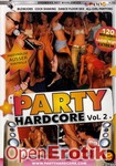 Party Hardcore - Teil 2
