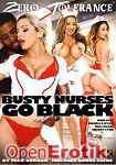 Busty Nurses go Black (Zero Tolerance)