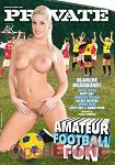 Amateur Football Fun (Private - Specials)