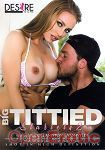 Big Tittied Starlets Vol. 2 (Girlfriends Films - Desire Films)