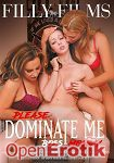 Please Dominate me Boss Mommy (Filly Films)