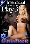 Interracial is the way to Play Vol. 3 - 2 Disc Set (3rd Degree)