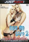 Give me Gape Vol. 2 (Just Fuck!)