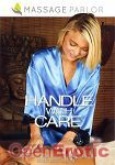 Handle with Care (Massage Parlor)