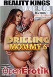 Drilling Mommy Vol. 6 (Reality Kings)