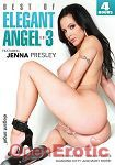 Best of Elegant Angels Vol. 3 - 4 Hours (Elegant Angel)