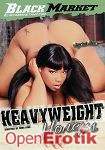 Heavy Weight Honeys (Black Market)
