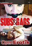 Subs and Gags (Submissed)